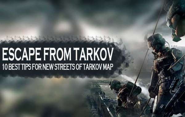 Escape from Tarkov: 10 best tips for new Streets of Tarkov map